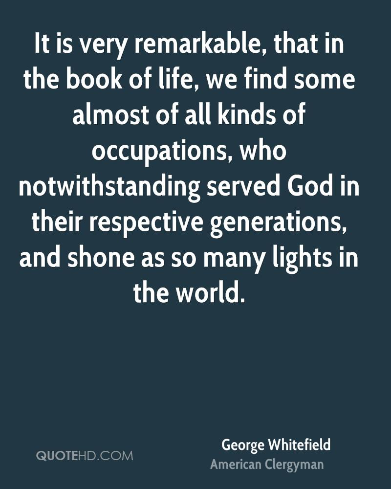 It is very remarkable, that in the book of life, we find some almost of all kinds of occupations, who notwithstanding served God in their respective generations, and shone as so many lights in the world.