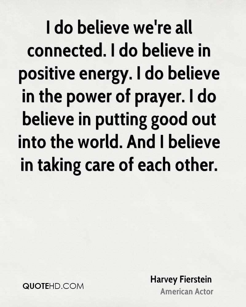 Quotes About Positive Energy Harvey Fierstein Power Quotes  Quotehd