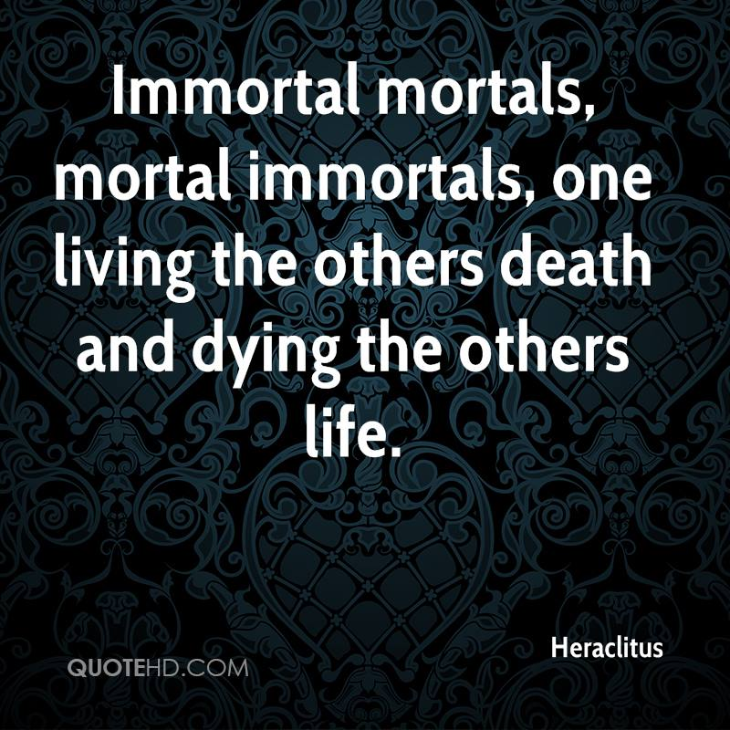 mortal and immortal