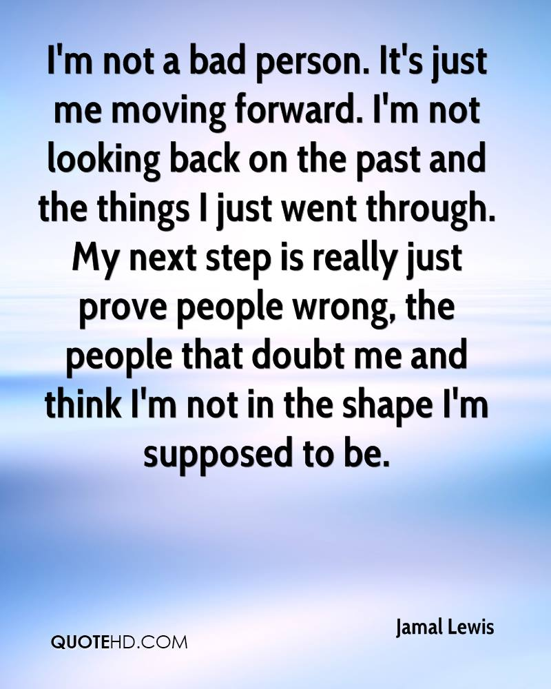 Quotes About Moving Forward In Life Jamal Lewis Quotes  Quotehd