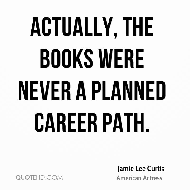 Actually, the books were never a planned career path.