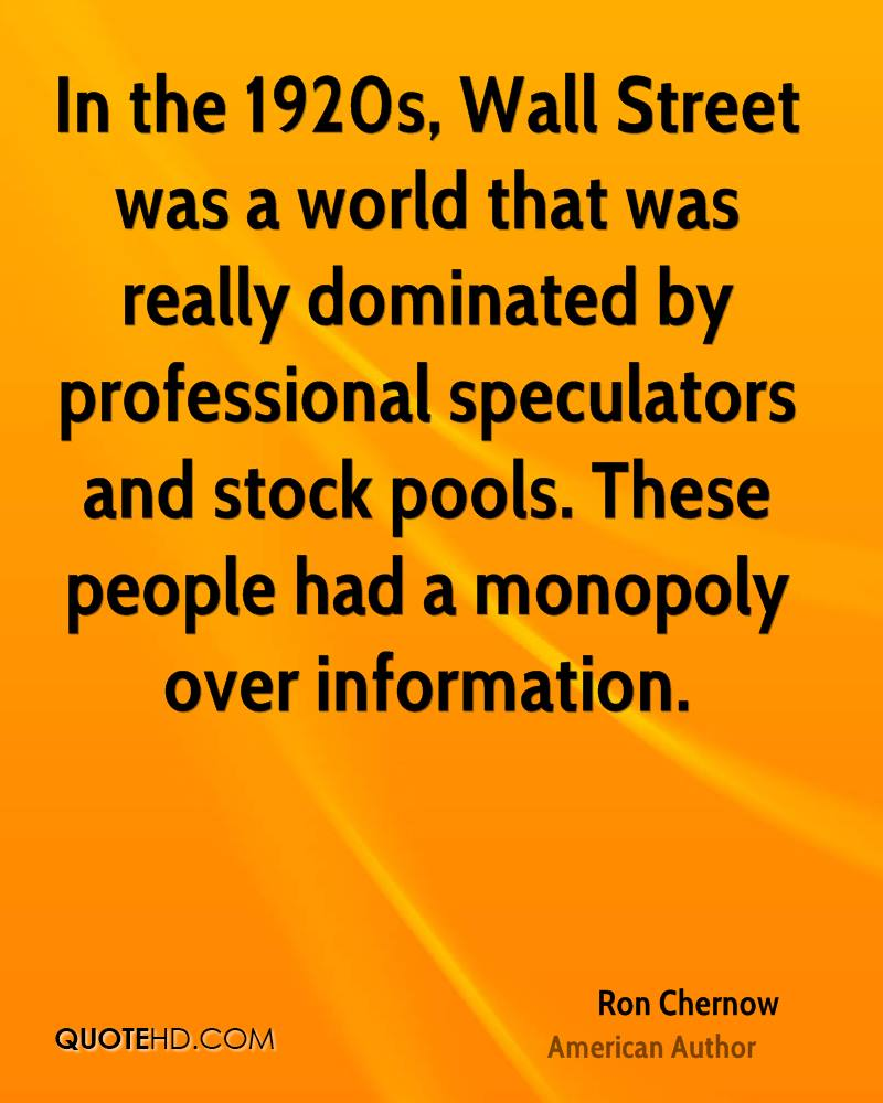 In the 1920s, Wall Street was a world that was really dominated by professional speculators and stock pools. These people had a monopoly over information.