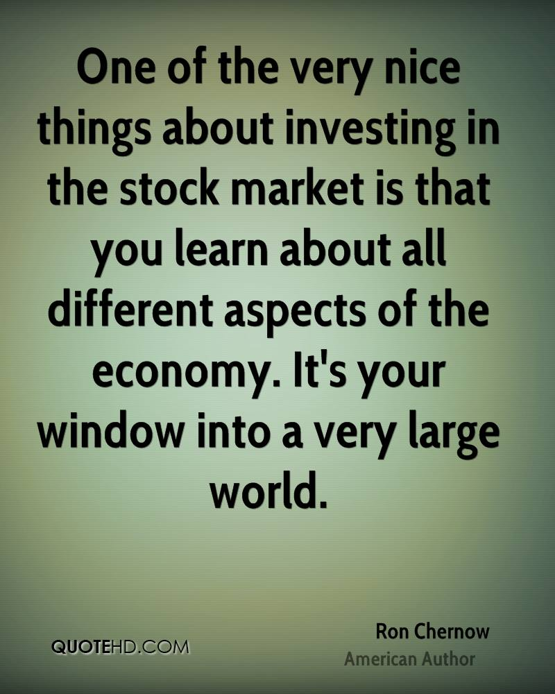 One of the very nice things about investing in the stock market is that you learn about all different aspects of the economy. It's your window into a very large world.