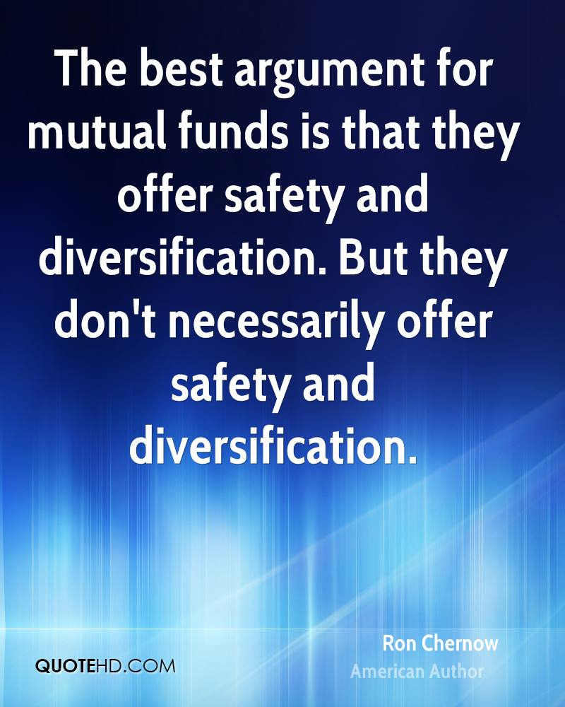 The best argument for mutual funds is that they offer safety and diversification. But they don't necessarily offer safety and diversification.