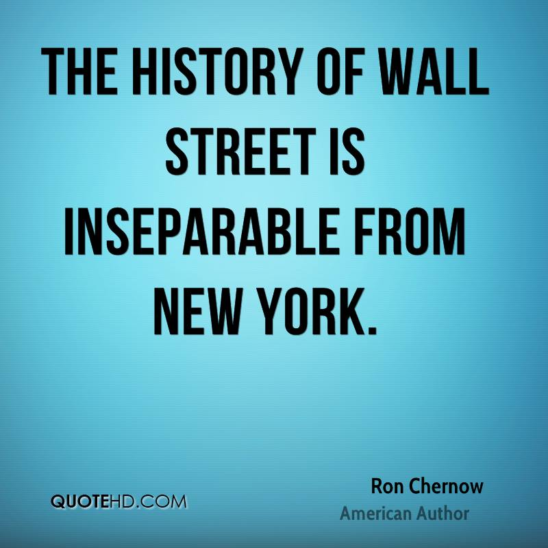 The history of Wall Street is inseparable from New York.