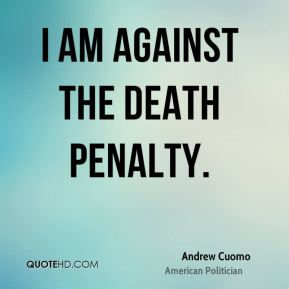 i am against the death penalty essay Against death penalty law essay  against death penalty student's  this essay illustrates in detail on the reasons as to why i am against the death penalty.