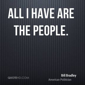 All I have are the people.