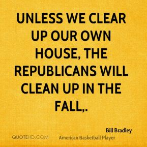 Unless we clear up our own house, the Republicans will clean up in the fall.