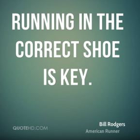 Running in the correct shoe is key.