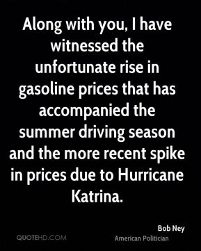 Bob Ney - Along with you, I have witnessed the unfortunate rise in gasoline prices that has accompanied the summer driving season and the more recent spike in prices due to Hurricane Katrina.
