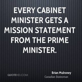 Every cabinet minister gets a mission statement from the Prime Minister.