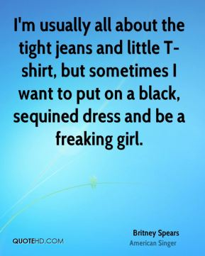I'm usually all about the tight jeans and little T-shirt, but sometimes I want to put on a black, sequined dress and be a freaking girl.