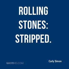 Carly Simon - Rolling Stones: Stripped.