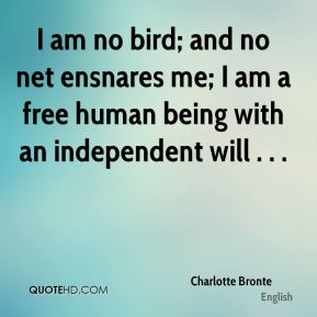 I Am Free Bird Human being Quotes - P...