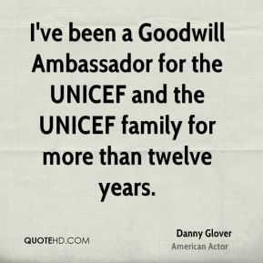 I've been a Goodwill Ambassador for the UNICEF and the UNICEF family for more than twelve years.