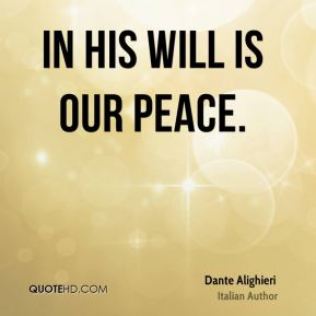 In His will is our peace.