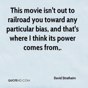 This movie isn't out to railroad you toward any particular bias, and that's where I think its power comes from.