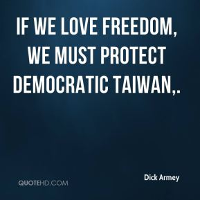 If we love freedom, we must protect democratic Taiwan.
