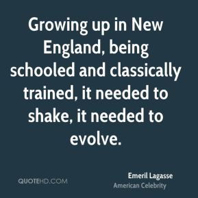 Growing up in New England, being schooled and classically trained, it needed to shake, it needed to evolve.