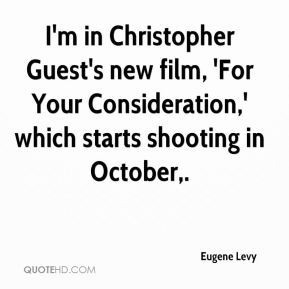 I'm in Christopher Guest's new film, 'For Your Consideration,' which starts shooting in October.