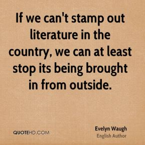 If we can't stamp out literature in the country, we can at least stop its being brought in from outside.
