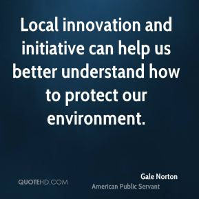 Local innovation and initiative can help us better understand how to protect our environment.