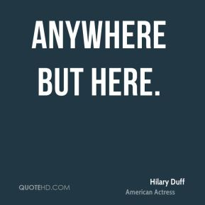 Anywhere But Here.
