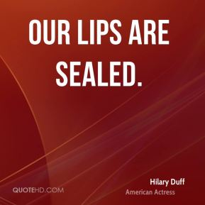 Our Lips Are Sealed.