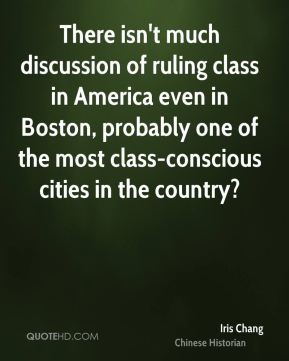 There isn't much discussion of ruling class in America even in Boston, probably one of the most class-conscious cities in the country?