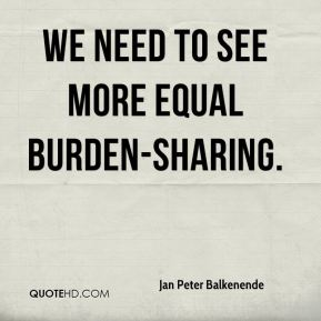 we need to see more equal burden-sharing.