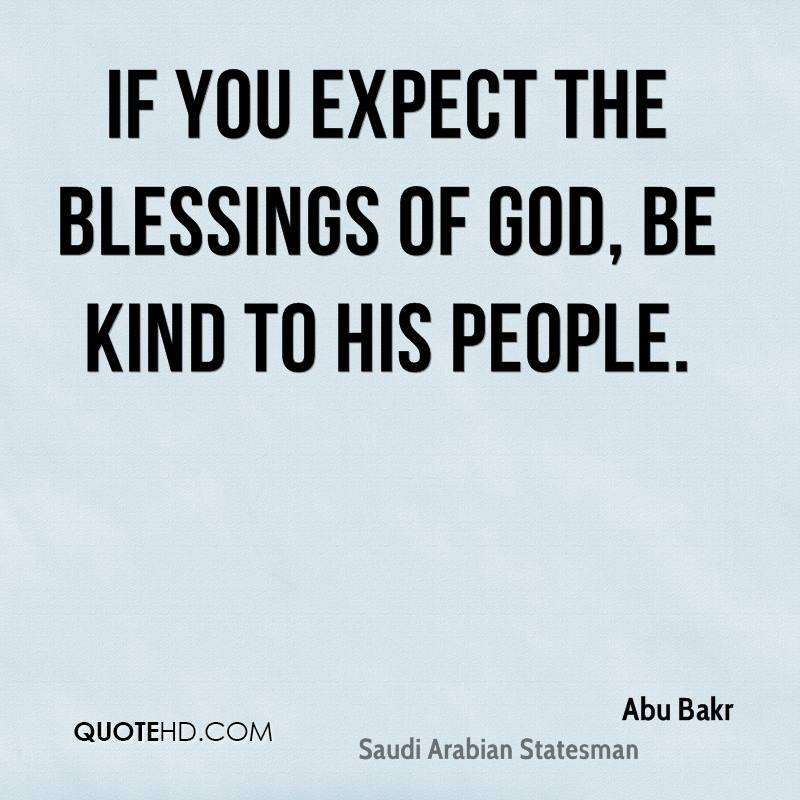 You Is Kind Quote | Abu Bakr Quotes Quotehd
