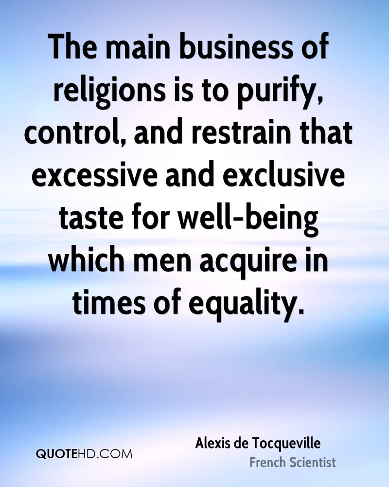equality of conditions according to tocqueville essay View notes - according to tocqueville from pols 2310 at university of texas, el paso according to tocqueville, the equality of conditions which exists in the united.