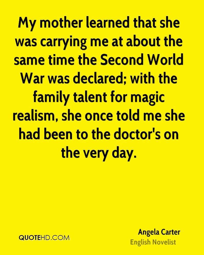 My mother learned that she was carrying me at about the same time the Second World War was declared; with the family talent for magic realism, she once told me she had been to the doctor's on the very day.