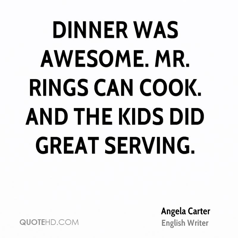 Dinner was awesome. Mr. Rings can cook. And the kids did great serving.