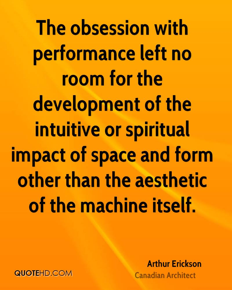 The obsession with performance left no room for the development of the intuitive or spiritual impact of space and form other than the aesthetic of the machine itself.