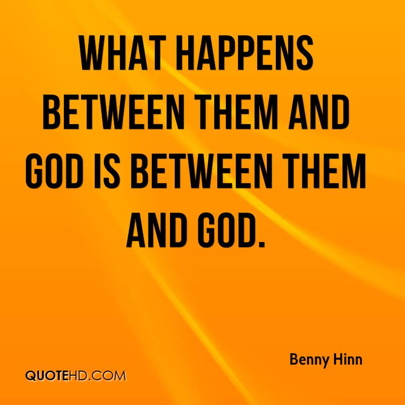 What happens between them and God is between them and God.