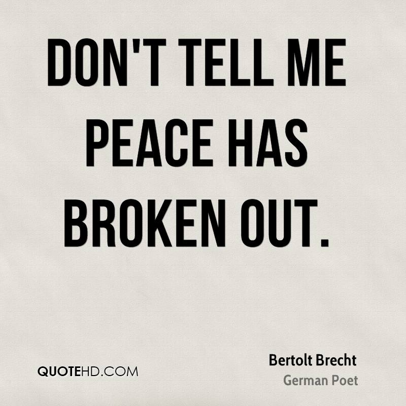 Don't tell me peace has broken out.