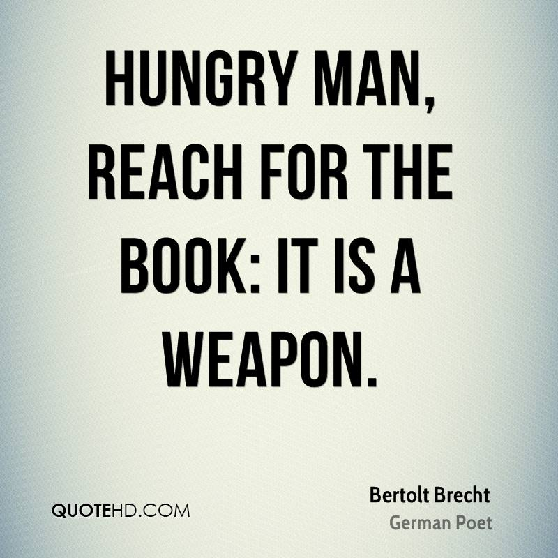 Hungry man, reach for the book: it is a weapon.