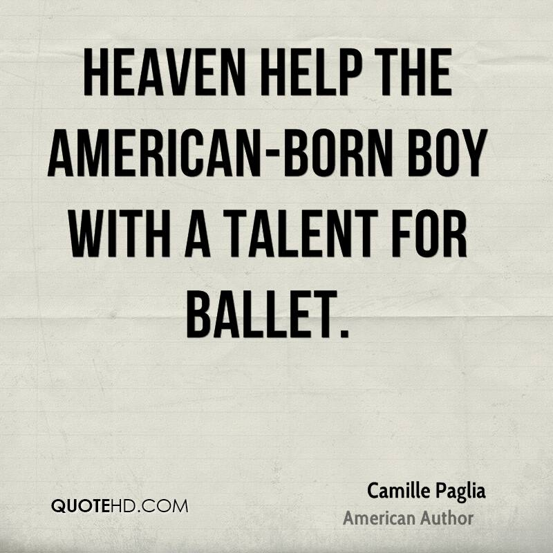 Heaven help the American-born boy with a talent for ballet.