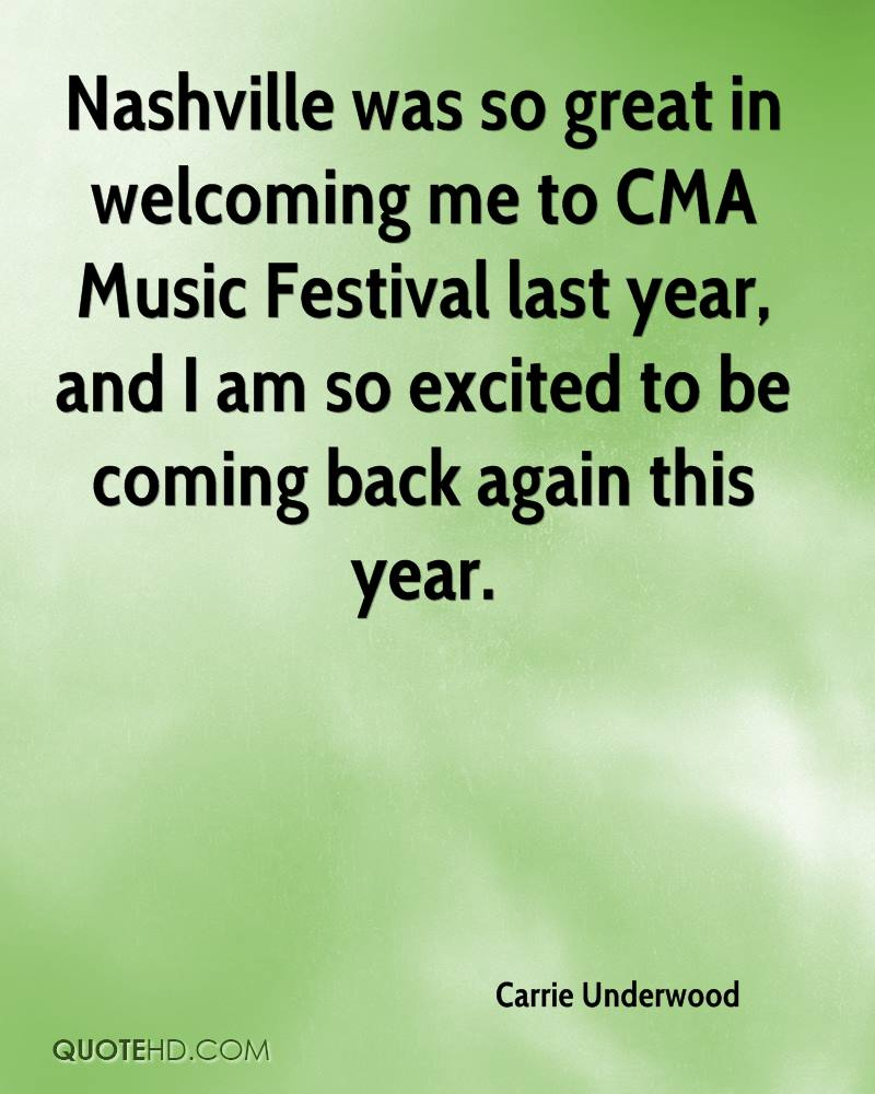 Nashville was so great in welcoming me to CMA Music Festival last year, and I am so excited to be coming back again this year.