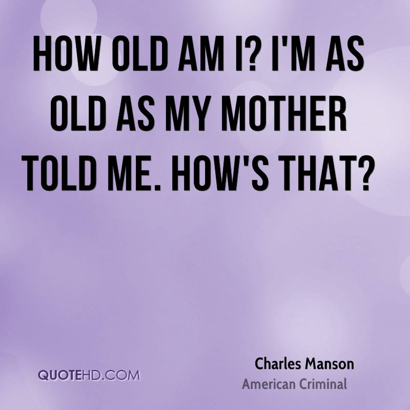 Charles Manson Quotes   QuoteHD