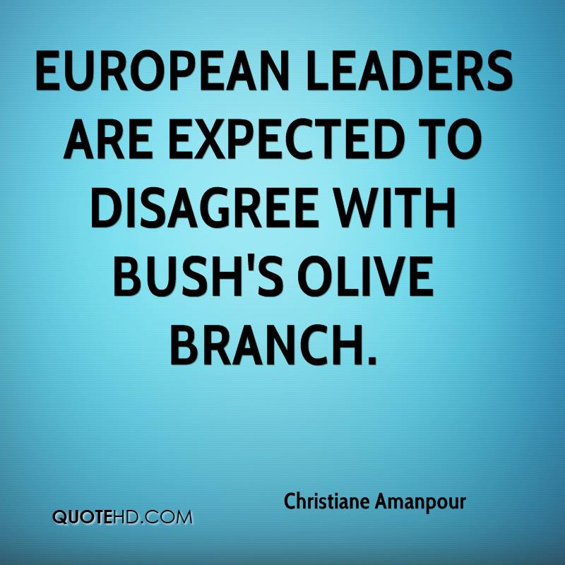 European leaders are expected to disagree with Bush's olive branch.