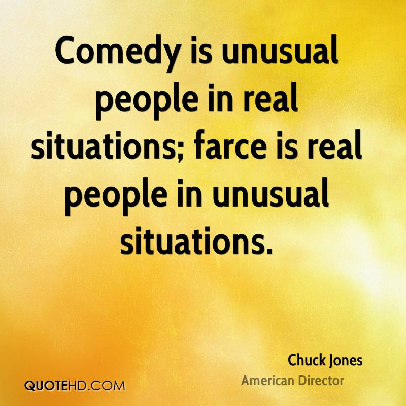 Chuck jones quotes quotehd for Farcical person