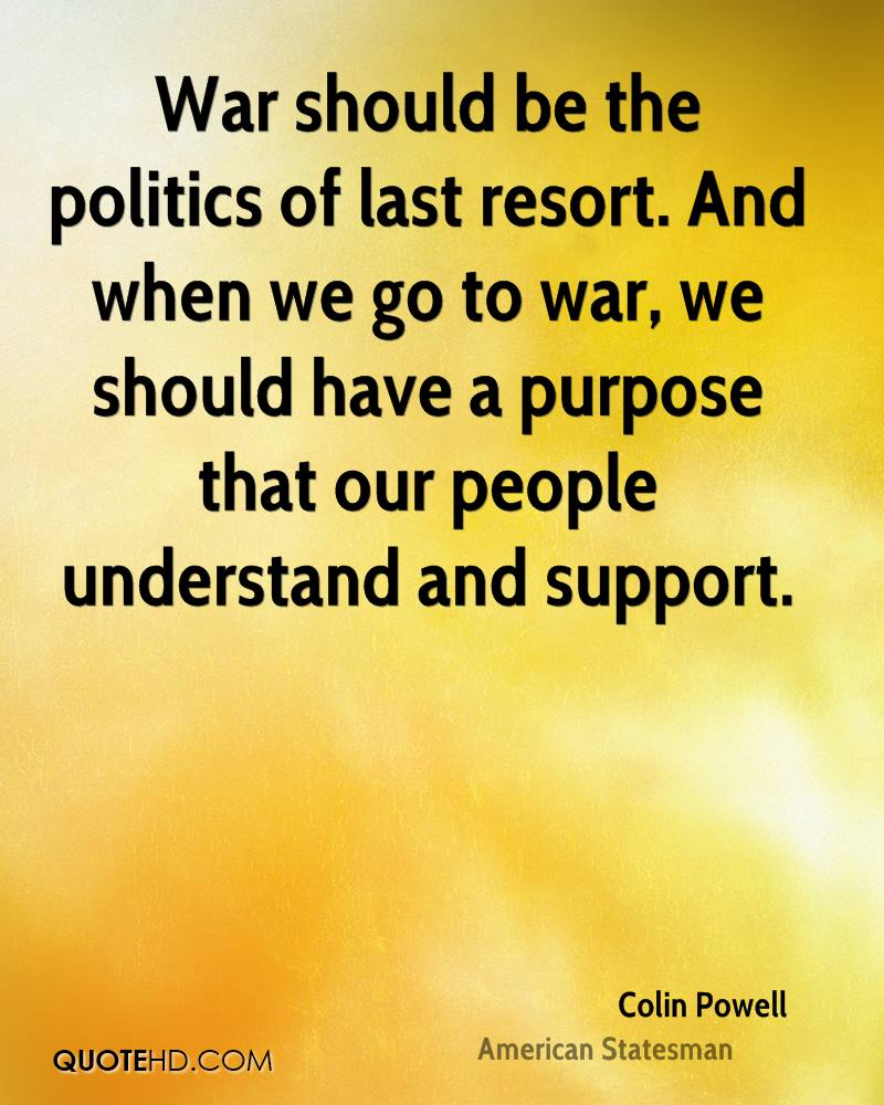 Quotes On War: Colin Powell Quotes On War. QuotesGram