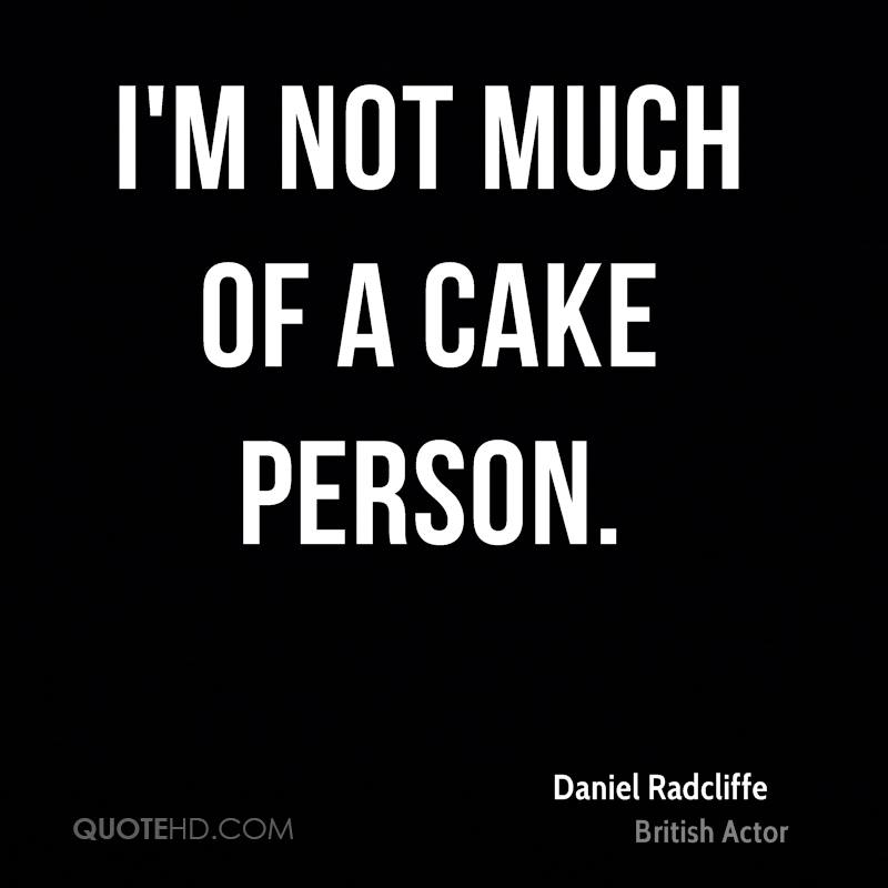 I'm not much of a cake person.