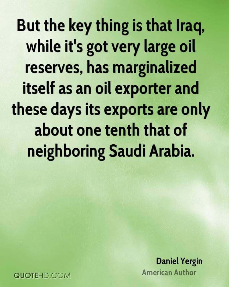 But the key thing is that Iraq, while it's got very large oil reserves, has marginalized itself as an oil exporter and these days its exports are only about one tenth that of neighboring Saudi Arabia.