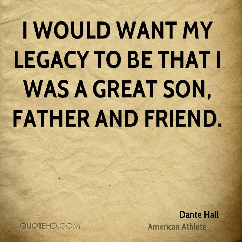 Legacy Quotes: Quotes About A Fathers Legacy. QuotesGram