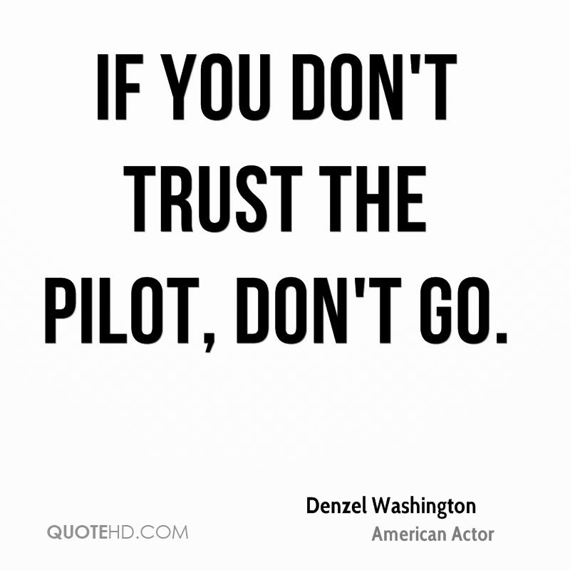 Trust Quotes Unique Denzel Washington Trust Quotes  Quotehd