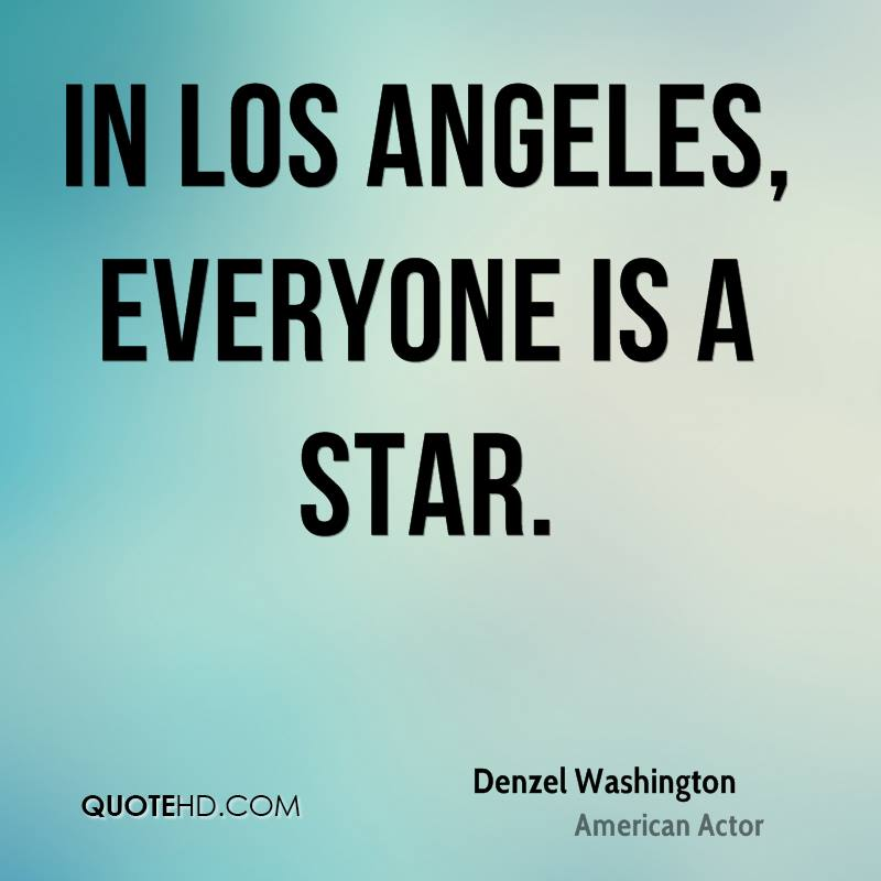 Los Angeles Quotes Inspiration Denzel Washington Quotes QuoteHD