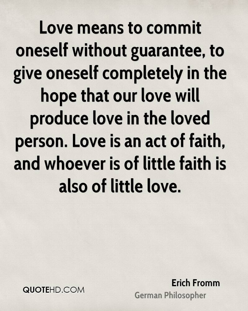 Love Faith Hope Quotes Erich Fromm Faith Quotes  Quotehd